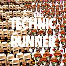 加速するフューチャー。/TECHNIC RUNNER