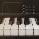 Classic Classic Classic/Relaxing Piano Cafe