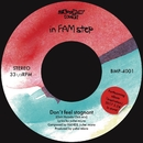 Don't feel stagnant(Club mix)/in FAM step