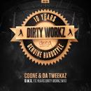D.W.X. (10 Years Dirty Workz Mix)/Coone & Da Tweekaz