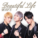 Beautiful Life【Aタイプ】/WAVE