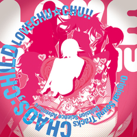 CHAOS;CHILD らぶchu☆chu!!サウンドトラック+α