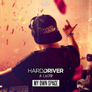 My Own Space/Hard Driver ft. LXCPR