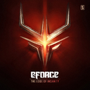 The Edge Of Insanity/E-Force