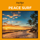 SURF STYLE -PEACE SURF-/be happy sounds