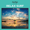 SURF STYLE -RELAX SURF-/be happy sounds