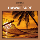 SURF STYLE -HAWAII SURF-/be happy sounds