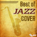 Best of JAZZ COVER/Moonlight Jazz Blue & JAZZ PARADISE