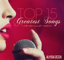 気持ち高ぶる夜に名曲たちをアコースティックバージョンで - Top 15 Greatest Songs Intimate Acoustic Versions/Alyssa Zezza