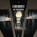 No Tomorrow/Clockartz