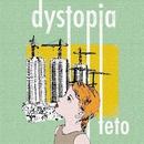 dystopia/teto