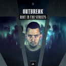 Riot In The Streets/Outbreak