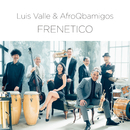 FRENETICO/LUIS VALLE & Afro Q-bamigos!