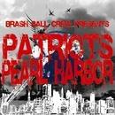 PEARL HARBOR/PATRIOTS