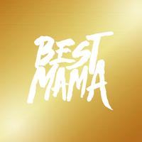 BESTMAMA/BIGMAMA
