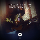 Promised Land/D-Block & S-te-Fan