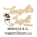 Tonight's the night -FBR REMIX-(feat.DJ TY-KOH,YOUNG HASTLE,KOWICHI & T-TRIPPIN'(DAZZLE 4 LIFE))/MINISTA K.C.
