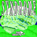 Syndrome/Rob Gasser