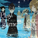 Play the game/亜咲花