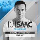 Find Me/DJ Isaac & Sound Rush