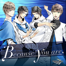 Because you are/QUELL