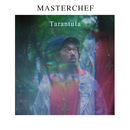 Masterchef/Tarantula