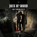 Can't Control Me EP/Jack Of Sound