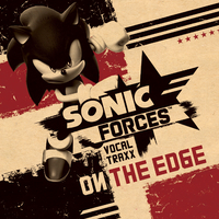 Sonic Forces Vocal Traxx On The Edge