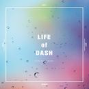 LIFE of DASH/鈴木このみ