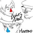 What's Next/H ZETTRIO