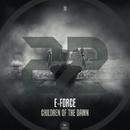 Children Of The Dawn/E-Force