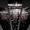 Public Enemies (Live Edit)/Public Enemies