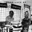 Good Luck EP/Temple of Kahn
