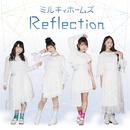Reflection/ミルキィホームズ、米倉千尋、NICO