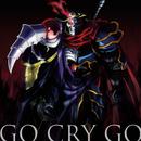 TVアニメ「オーバーロードII」オープニングテーマ「GO CRY GO」/OxT