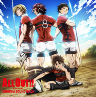 TVアニメ「ALL OUT!!」ORIGINAL SOUND TRACK