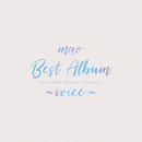 mao Best Album ~voice~/mao