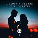 2 Silhouettes/D-Block & S-te-Fan