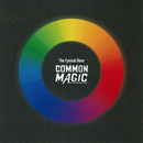 COMMON MAGIC/The Cynical Store