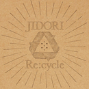 Re:cycle/JIDORI