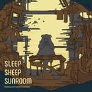 SLEEP SHEEP SUNROOM - はるまきごはんアコースティックミニアルバム/はるまきごはん