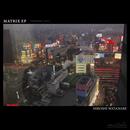 MATRIX EP (remaster 2017)/HIROSHI WATANABE