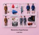 Mysterious Superheroes/H ZETTRIO