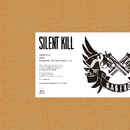 SILENT KILL/KAGERO