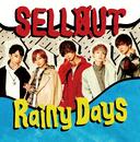 Rainy Days/SELLOUT