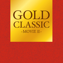 GOLD CLASSIC~MOVIE II~/Relaxing Sounds Productions