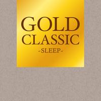 ドビュッシー : 『ベルガマスク組曲』 変ニ長調 ~第3曲 「月の光」(GOLD CLASSIC~SLEEP~)