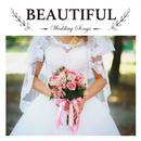 Wedding Songs-beautiful-/Relaxing Sounds Productions