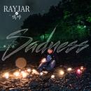 Sadness/RAYJAR of 嗚呼