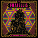 IN YOUR OWN SWEET TIME (+3 Bonus Track)/The Fratellis